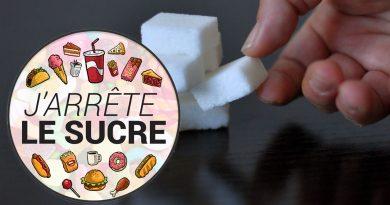 J'ARRÊTE LE SUCRE #2 – Les 10 habitudes à changer si vous souhaitez réduire le sucre